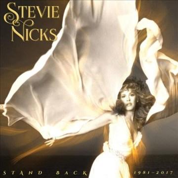 Stand back 1981-2017 - Stevie Nicks