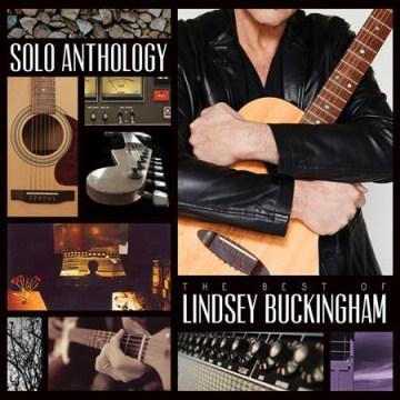 Solo Anthology: The Best of Lindsey Buckingham - Lindsey Buckingham