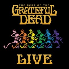 The best of The Grateful Dead live : 1969-1977 - composer Grateful Dead (Musical group)