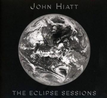 The eclipse sessions - John Hiatt