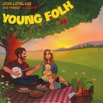 Young Folk - Josh Lovelace