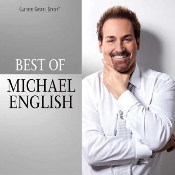The best of Michael English. - Michael English