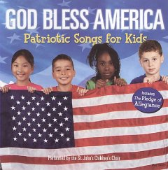 God bless the U.S.A. : kids sing songs for America