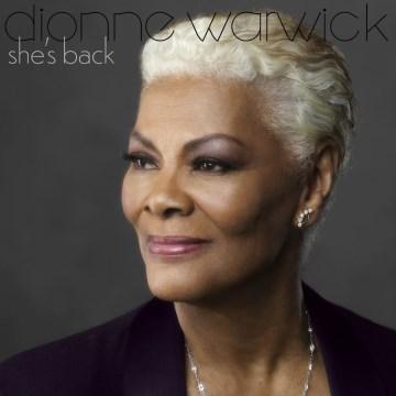 She's back - Dionne Warwick