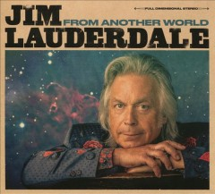 From another world - Jim Lauderdale