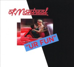 Ur Fun -  Of Montreal