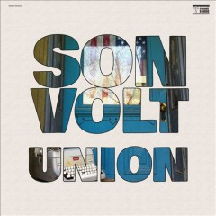 Union - performer.composer Son Volt (Musical group)