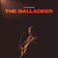 The balladeer - Lori McKenna