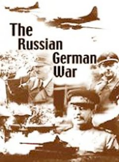 The Russian German war.