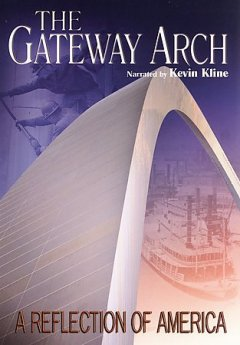 The Gateway Arch : a reflection of America.