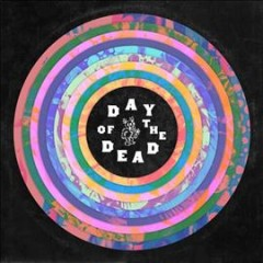 Day of the dead - composer Grateful Dead (Musical group)