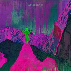 Give a glimpse of what yer not - composer Dinosaur Jr. (Musical group)