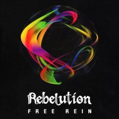 Free rein - performer Rebelution (Musical group)