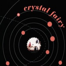 Crystal fairy - composer Crystal Fairy