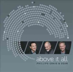 Above it all -  Phillips Craig & Dean