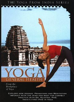 Yoga for health - general health : Natural Health & Healing
