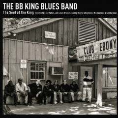 Soul of the King -  B.B. King Blues Band