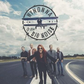Wynonna & The Big Noise -  Wynonna