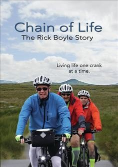 Chain of life : the Rick Boyle story.