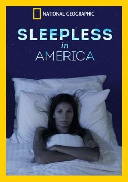 Sleepless in America.
