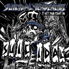 Get your fight on! - performer Suicidal Tendencies (Musical group) composer
