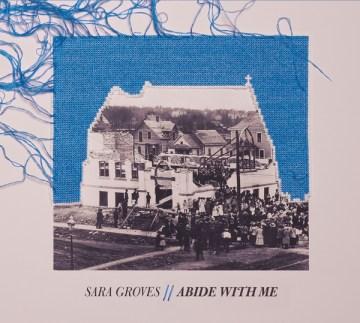 Abide With Me - Sara Groves