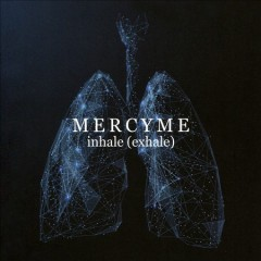 Inhale (Exhale) -  Mercyme