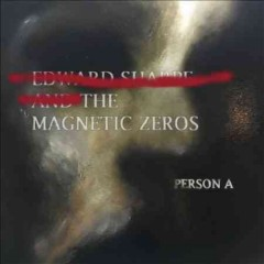 PersonA - composer Edward Sharpe & the Magnetic Zeros