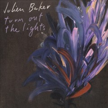 Turn out the lights - Julien Baker