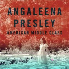 American middle class - Angaleena Presley