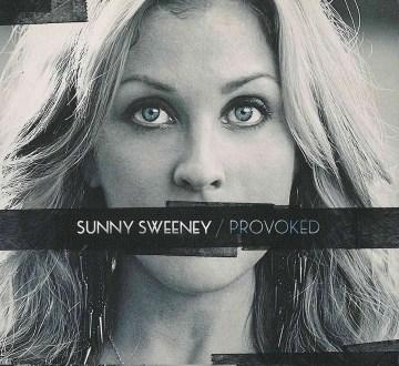 Provoked - Sunny Sweeney