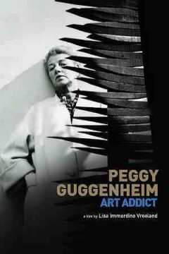 Peggy Guggenheim : art addict