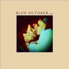 Home - performer Blue October (Musical group)