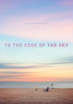 To the Edge of the Sky.