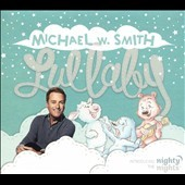 Lullaby - Michael W. Smith