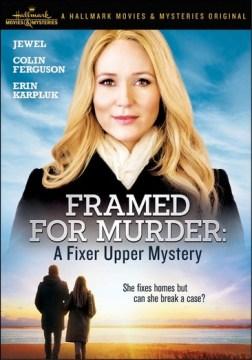 Framed for Murder: A Fixer Upper Mystery.