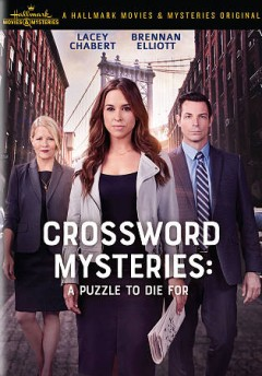 Crossword Mysteries : A Puzzle to Die For.