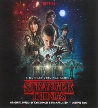 Stranger Things, Vol. 2 - A Netflix Original Series Score - Kyle Dixon