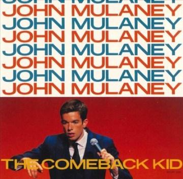 The comeback kid - John Mulaney