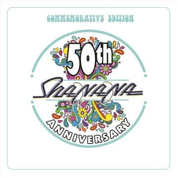 Sha Na Na 50th anniversary commemorative edition -  Sha Na Na (Musical group)
