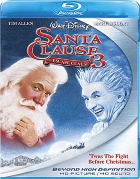 The Santa clause 3 : The escape clause