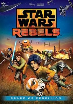 Star wars rebels - spark of rebellion.