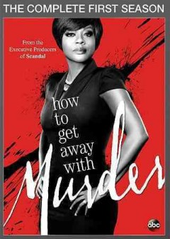 How to Get Away With Murder - the complete Season 1.