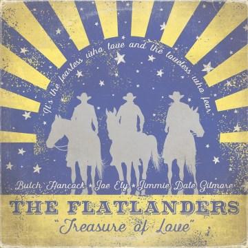 Treasure of Love -  Flatlanders