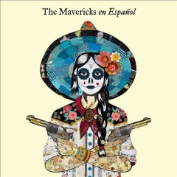 En Español -  Mavericks (Musical group)