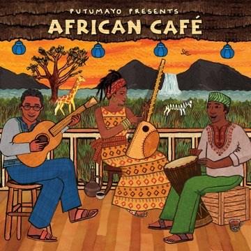 Putumayo: African Café.