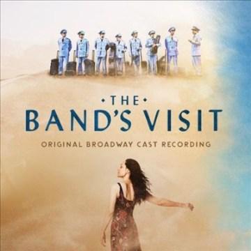 Band's Visit, The: Original Broadway Cast Recording.