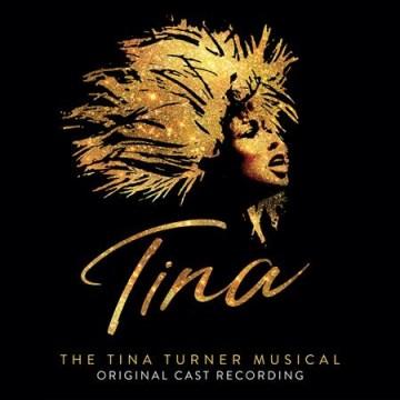 The Tina Turner musical : original cast recording [soundtrack].