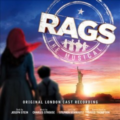 Rags : the musical [soundtrack]