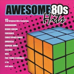 Awesome 80's Hits - 15 Original Hits of the 80's.